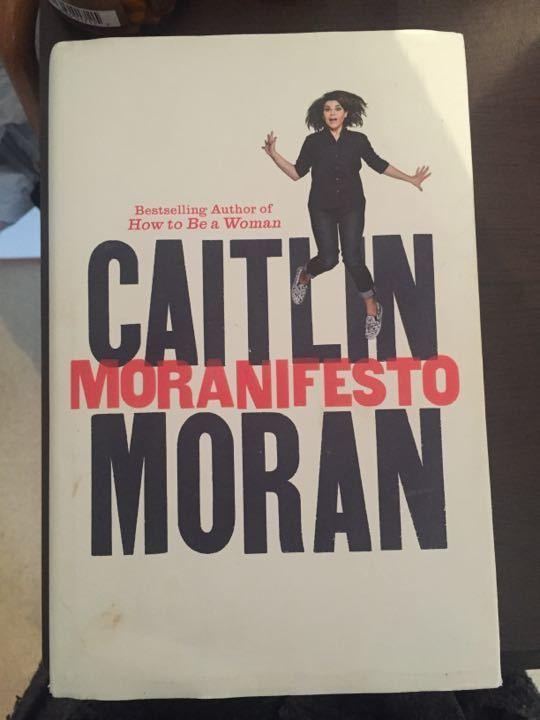 Book Caitlin Moran - Moranifesto