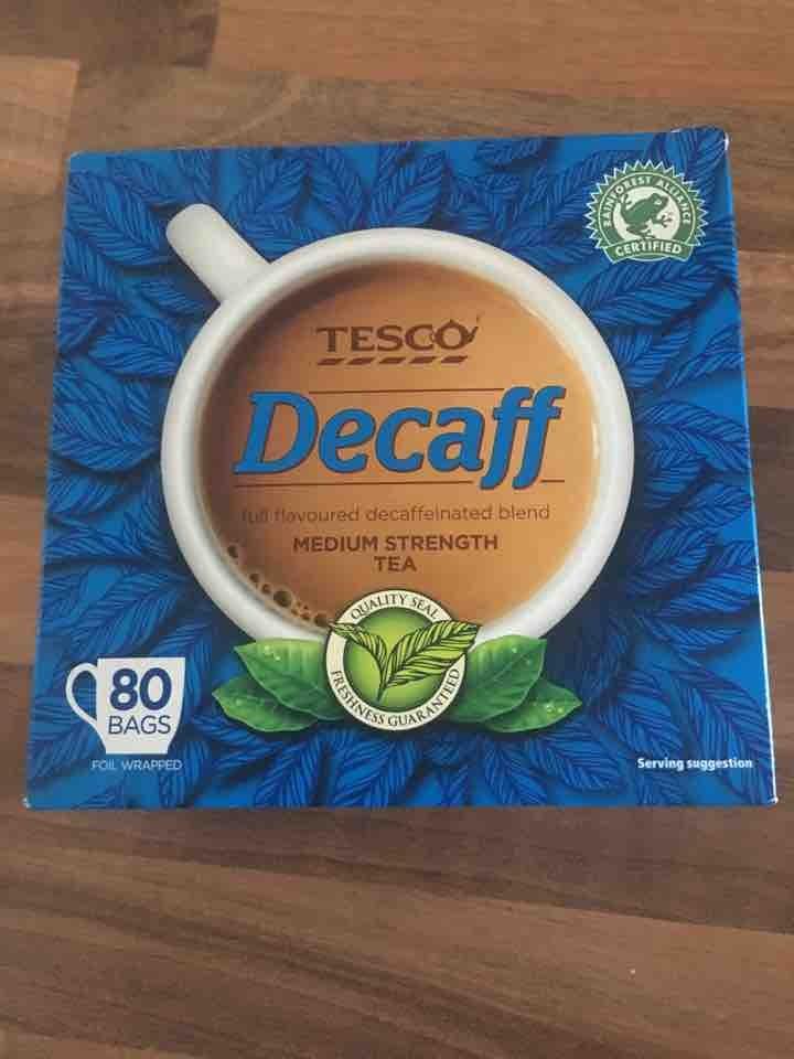 Decaff medium strength tea