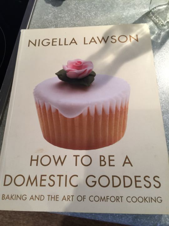 Nigella Lawson - How to be a domestic goddess