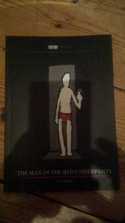 The Man in the Red Underpants By A.R.GREEN