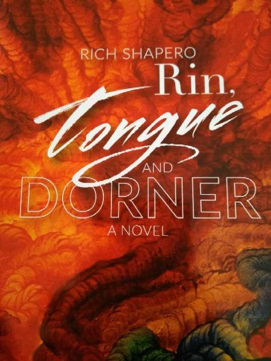 Rin, Tongue and Dorner (2018) by Rich Shapero